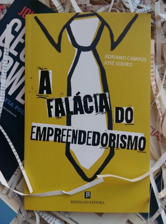 Conversa com o José Soeiro sobre o seu livro A Falácia do Empreendedorismo